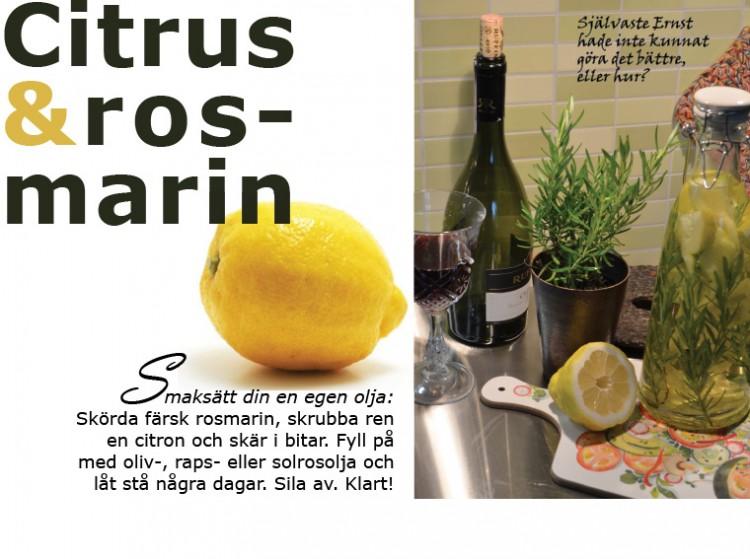 Olja smaksatt med rosmarin och citron.